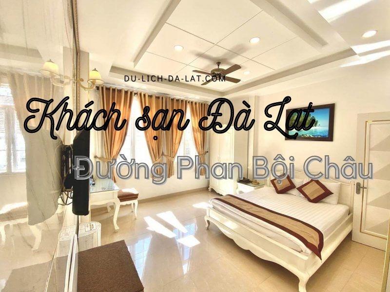 Khách sạn Đà Lạt đường Phan Bội Châu