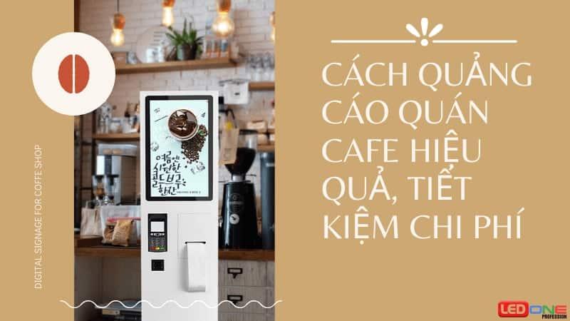 quảng cáo quán cafe