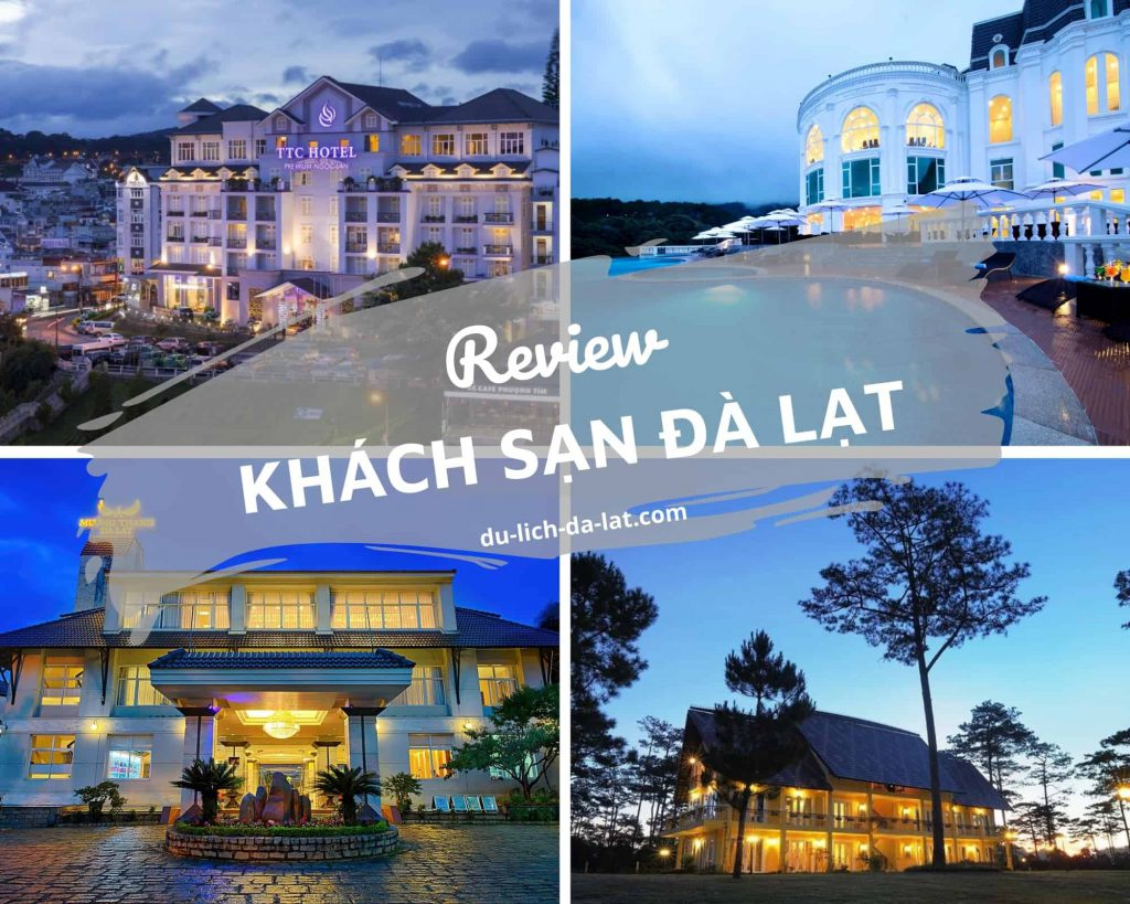 Review Khách sạn Đà Lạt