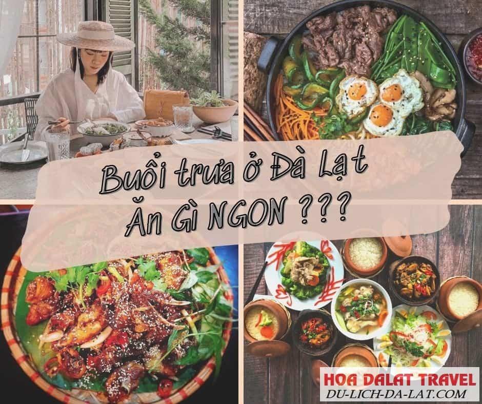 Ăn gì buổi trưa ở Đà Lạt