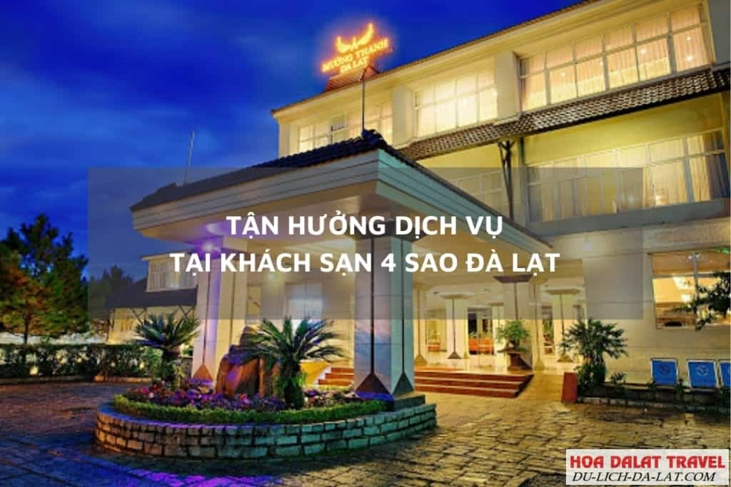 Tận hưởng dịch vụ, tiện ích cao tại khách sạn tiêu chuẩn 4 sao